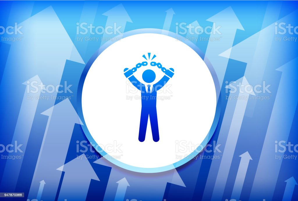 Businessman Breaking Shackles Blue Up Arrows Background vector art illustration