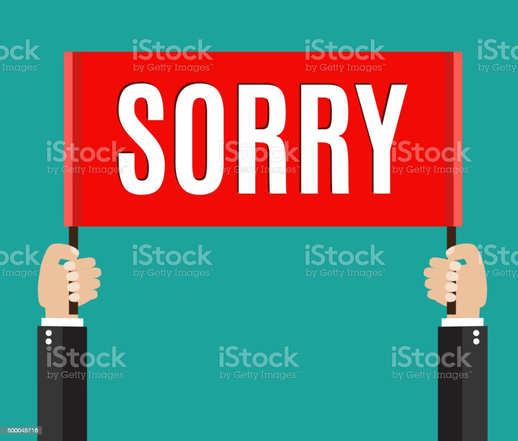 Businessman holding sorry sign Businessmans hands holding sorry sign.  vector illustration in flat style 2015 stock vector