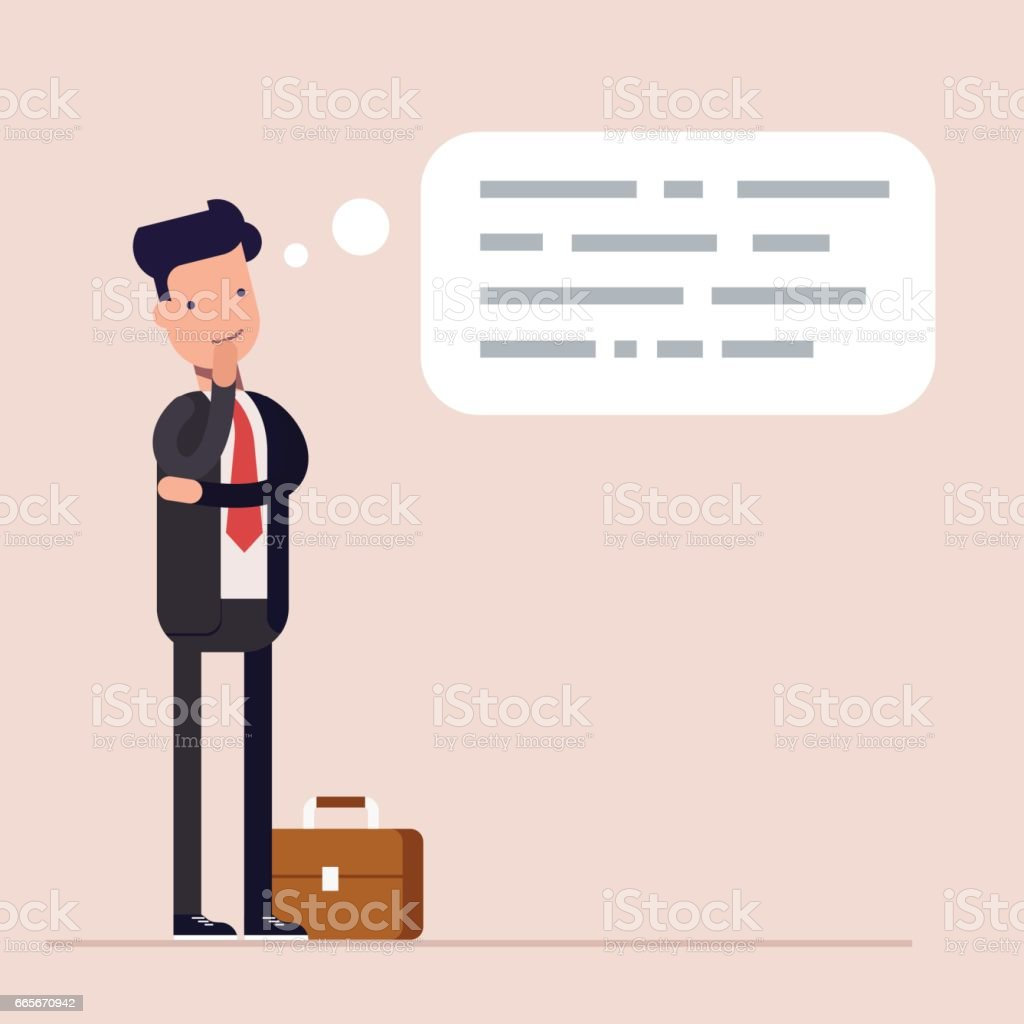 Businessman or manager thinks. Abstract text in speech bubble. Concept of the thought process. Flat characte in cartoon style. vector art illustration