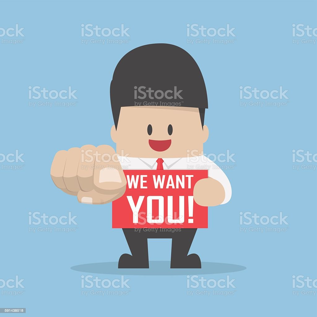 Businessman pointing finger towards you with word we want you vector art illustration