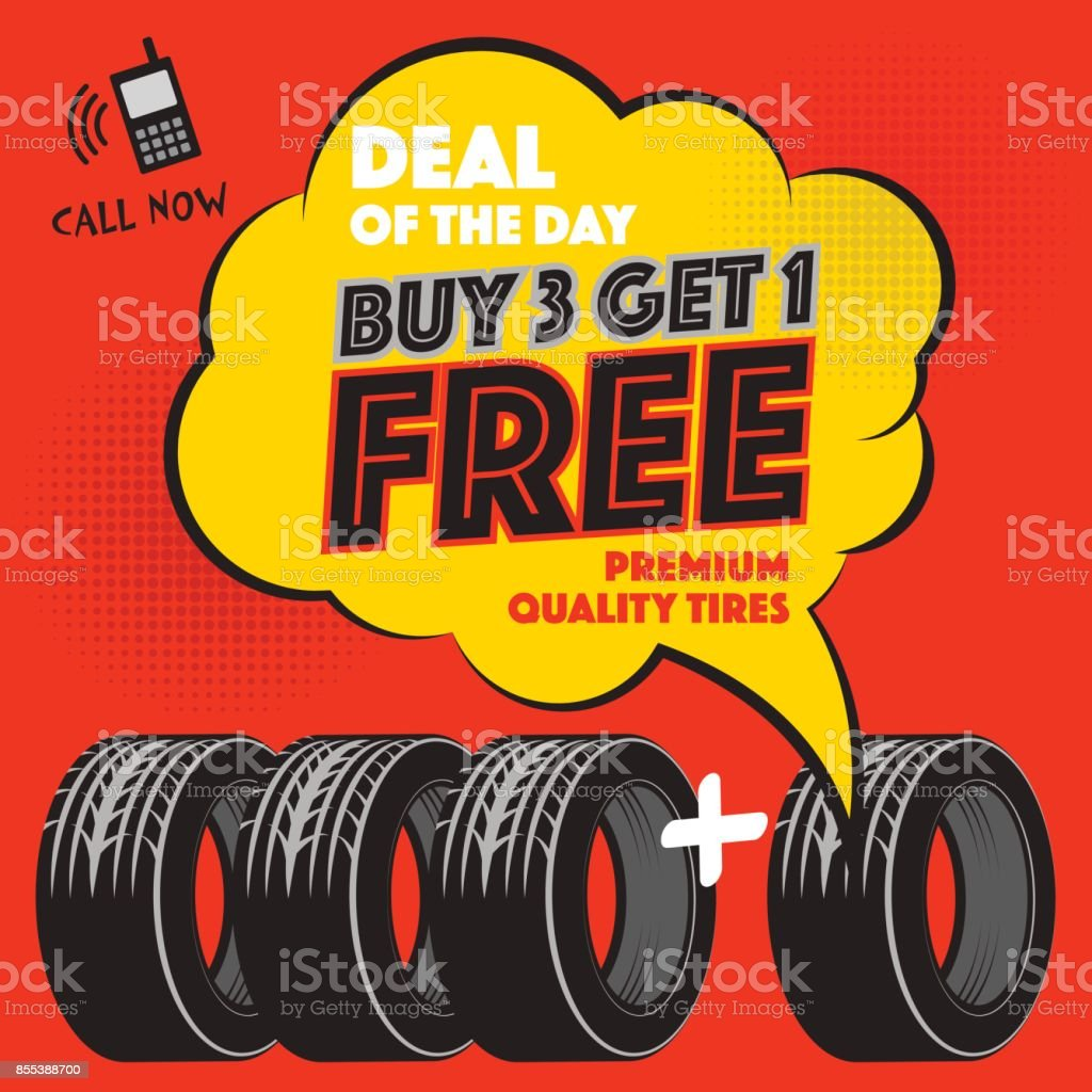 Buy 3 Get 1 Free Tires >> Buy 3 Get 1 Free Tires Poster Stock Illustration Download Image Now