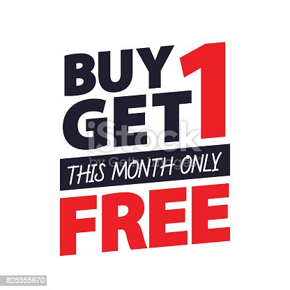istock Buy Get 1 Free tag design for banner or poster. Sale and Discounts Concept. Vector illustration. 825355670