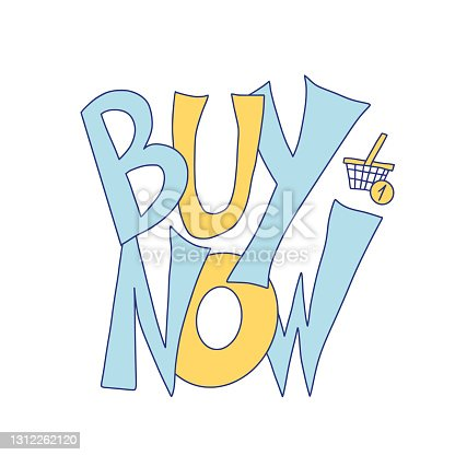 istock Buy now hand drawn vector quote. Text emblem. 1312262120