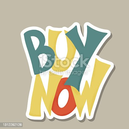 istock Buy now hand drawn vector quote. Text emblem. 1312262126