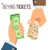 Buying And Selling Tickets Vector. Hands Holding Money And Two Tickets. Buying Tickets For Cinema, Party, Zoo, Circus. Isolated Illustration