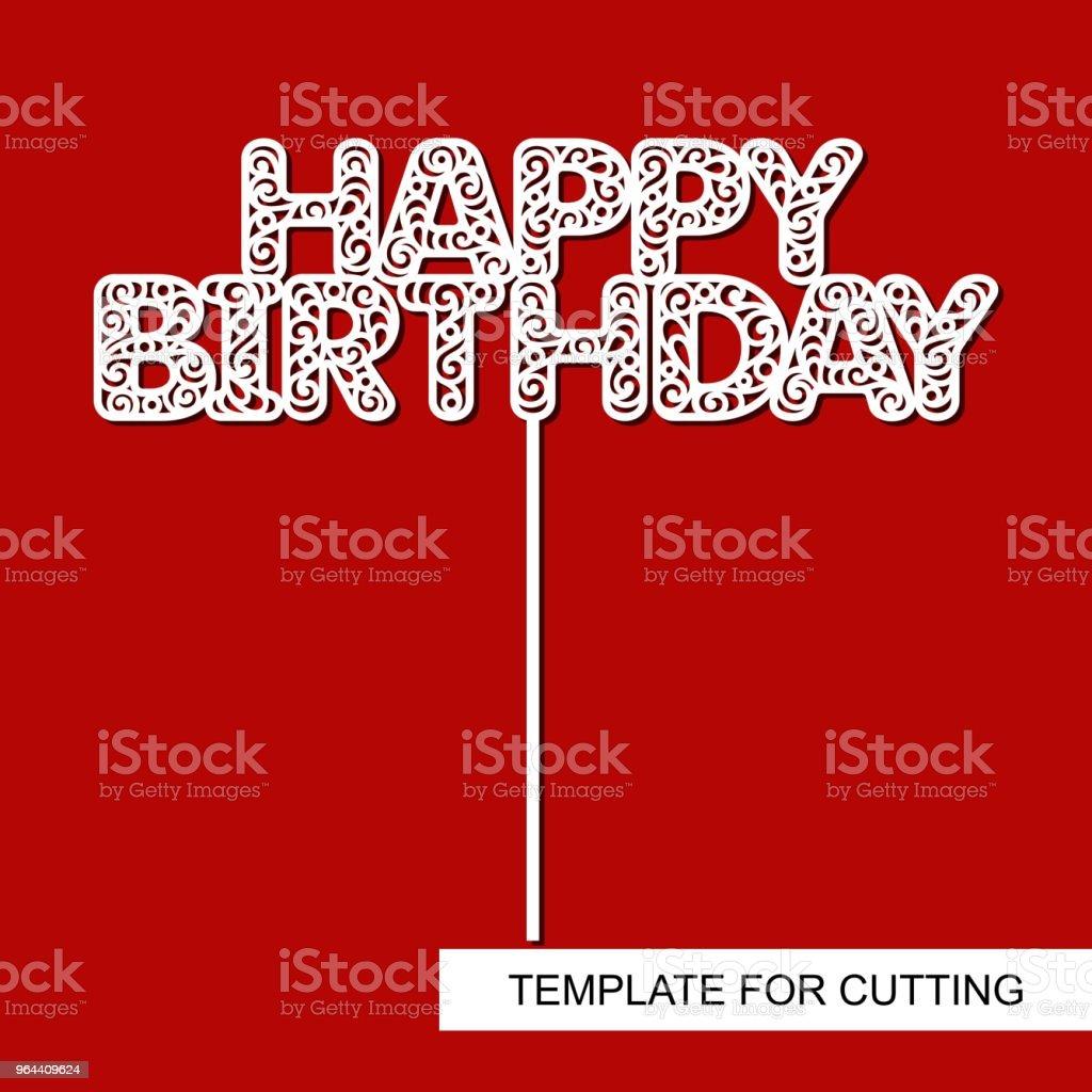 Bolo Topper feliz aniversário. - ilustração de arte em vetor