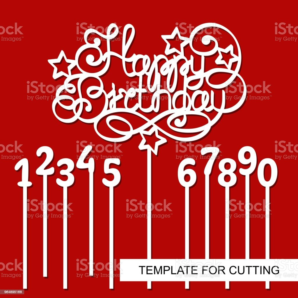 Cake Topper Happy Birthday with digits - 1 (one), 2 (two), 3 (three), 4 (four), 5 (five), 6 (six), 7 (seven), 8 (eight), 9 (nine), 0 (zero). royalty-free cake topper happy birthday with digits 1 stock vector art & more images of art