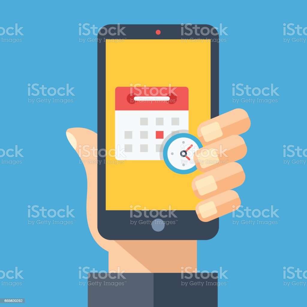 Calendar and clock on smartphone screen. Hand holding smartphone. Planning, schedule app, timetable, appointment, reminder app concepts. Modern flat design graphic elements. Vector illustration vector art illustration