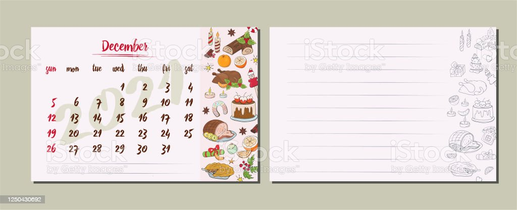 December Christmas 2021 Calendar Calendar For 2021 December Calendar Sheet With Products For The Holiday Christmas And New Year Sheet For Writing Notes And Your Recipes Stock Illustration Download Image Now Istock
