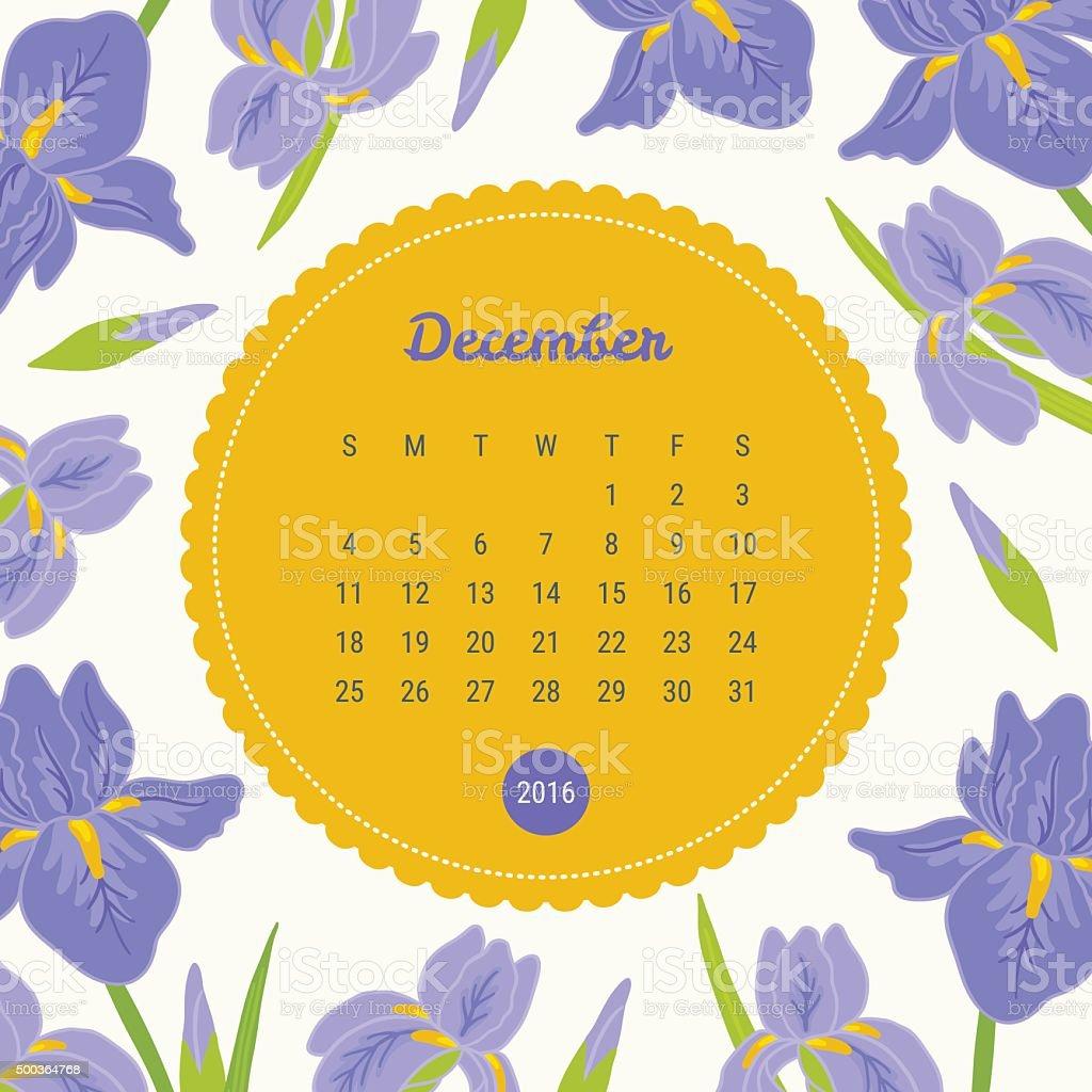 Calendar Template 2016 With Floral Background Iris Flowers December