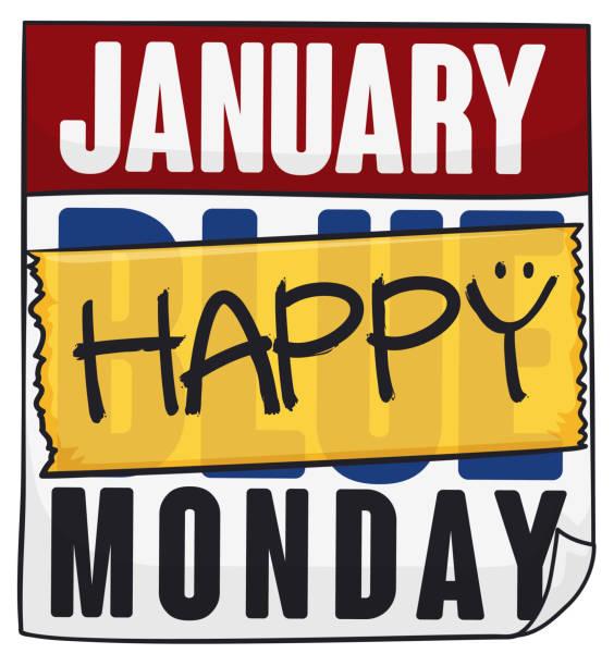 stockillustraties, clipart, cartoons en iconen met kalender met reminder gecorrigeerd als happy in blauwe maandag - blue monday
