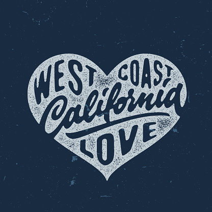 California Love - Hand crafted lettered vintage t shirt graphics