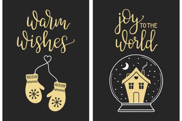 Calligraphic Christmas greetings Christmas cards with modern calligraphy lettering. Warm wishes and Joy to the world handwriting with mittens and house in glass ball mitten stock illustrations