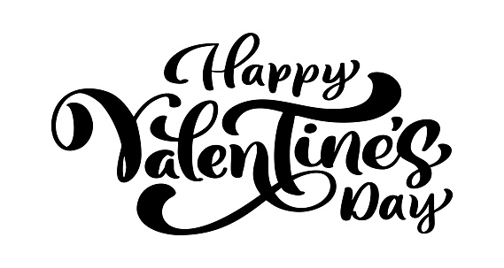 Calligraphy Phrase Happy Valentine S Day Vector Valentines Day Hand Drawn Lettering Heart Holiday Sketch Doodle Design Valentine Card Love Decor For Web Wedding And Print Isolated Illustration Stock Illustration - Download Image Now