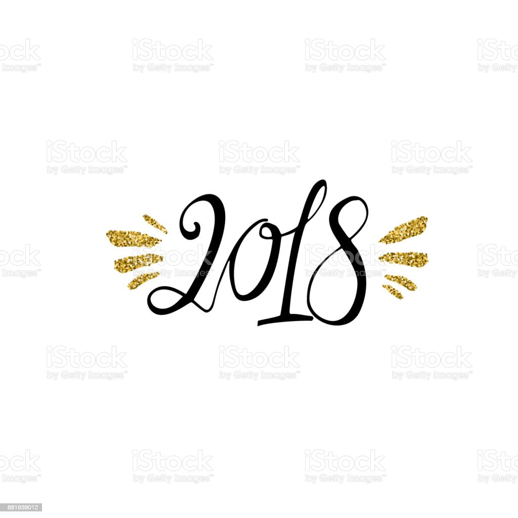 2018 calligraphy phrase with gold glitter texture modern lettering new year card