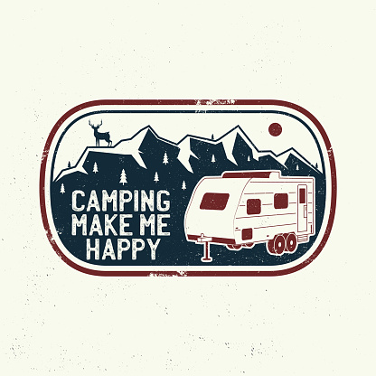 Camping make me happy. Summer camp. Vector. Concept for shirt or logo, print, stamp or tee. Vintage typography design with camping trailer, mountain and forest silhouette.