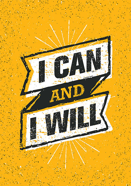 I Can And I Will. Creative Motivation Print Concept Inspiring Creative Motivation Quote. Vector Typography Banner Design Concept On Grunge Rough Background determination stock illustrations