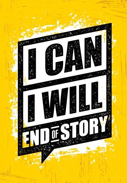 Puedo. Lo haré. Final de la historia. Inspirador de entrenamiento y Fitness Gimnasio motivación citar. Cartel de Rough Vector creativo - ilustración de arte vectorial