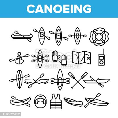 Canoeing, Active Rest Vector Thin Line Icons Set. Canoeing, Extreme Water Sports, Outdoor Activities Linear Pictograms. Kayaking Equipment, Map, Safety Tools, Boats and Oars Contour Illustrations