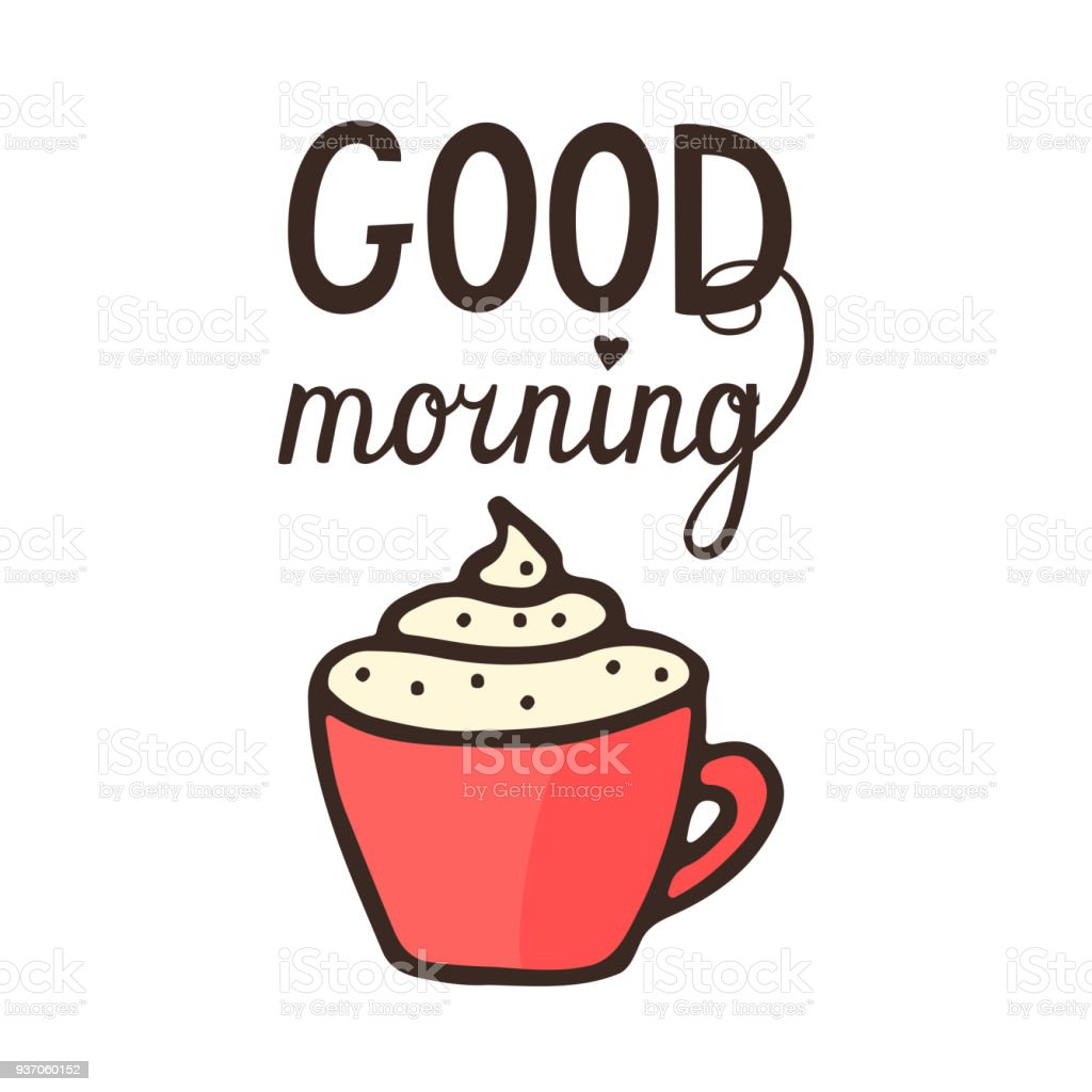 Cappuccino With Spice In Red Cup And Good Morning Hand Drawn
