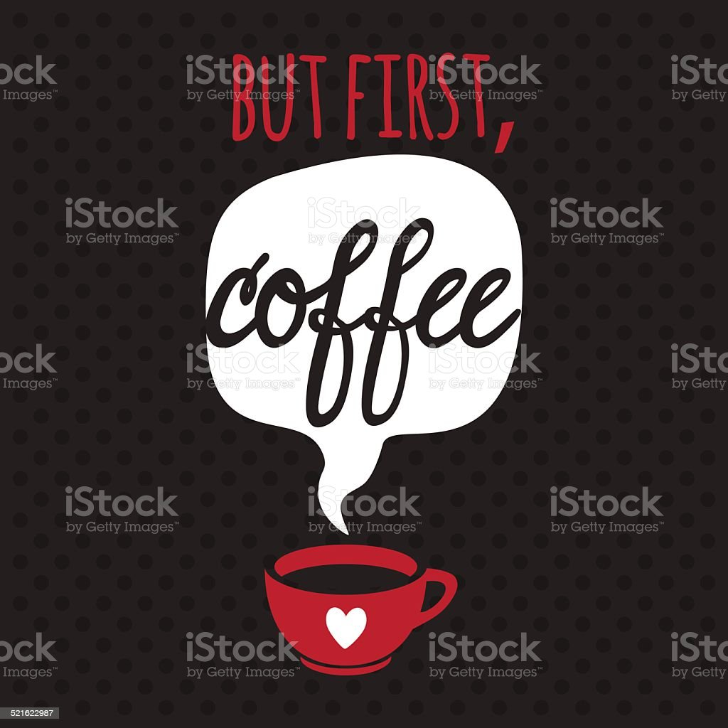 Card with coffee. Lettering. I love coffee. vector art illustration