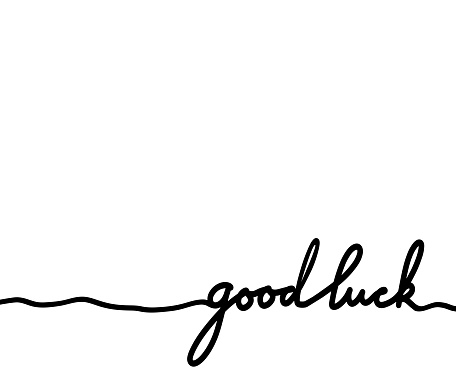 Card with good luck hand drawn lettering. Marker calligraphy. Continuous line.