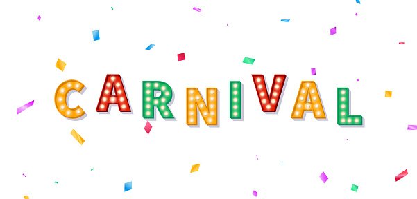 Carnival banner with marquee 3d text. Background with Carnival light bulb text and colorful confetti.