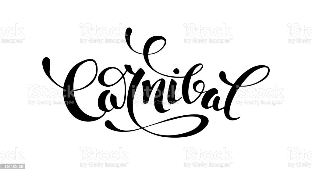 Carnival black and white calligraphic lettering poster vector art illustration