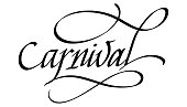 istock Carnival Calligraphic Inscription. Calligraphic Lettering Design Template. Creative Typography for Greeting Card, Gift Poster, Banner etc. 1251569337