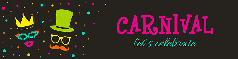 Carnival - let's celebrate. Banner with funny costumes and confetti. Vector.