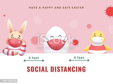 istock Cartoon Bunny With Egg, Chick Wearing Protective Mask And Maintain Social Distancing On The Occasion Of Easter Festival. 1301394192