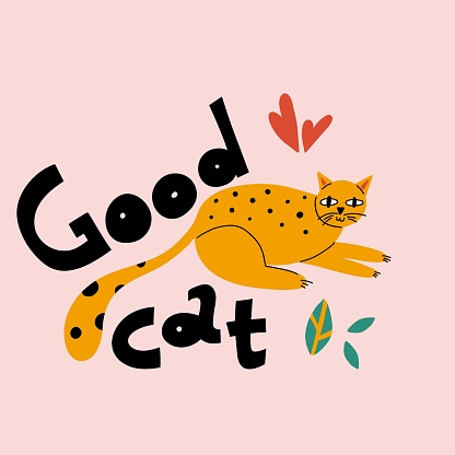 Cartoon cat. Hand drawn funny pet and lettering, yellow playful good kitten, domestic animals, sticker collection. Card, t-shirt or poster design, vector isolated illustration