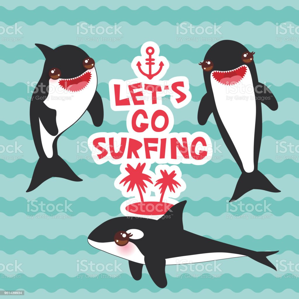 3d185be98 Lets go surfing, orca, killer whale, sea wolf Kawaii with pink cheeks and  positive smiling on blue waves sea ocean background. banner template, card  design.