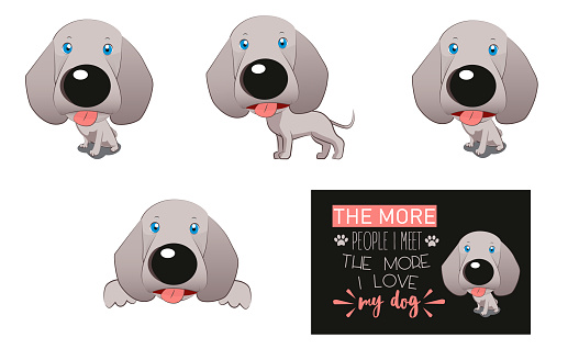 Cartoon style drawing of a dog of the Weimaraner breed, vizsla in different postures and also with a phrase ideal for t-shirts