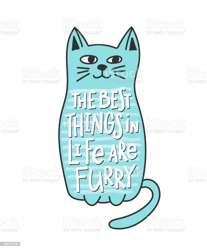 Cat Stock Quote Cat Furry Best Thing In Life Quote Lettering Stock Vector Art