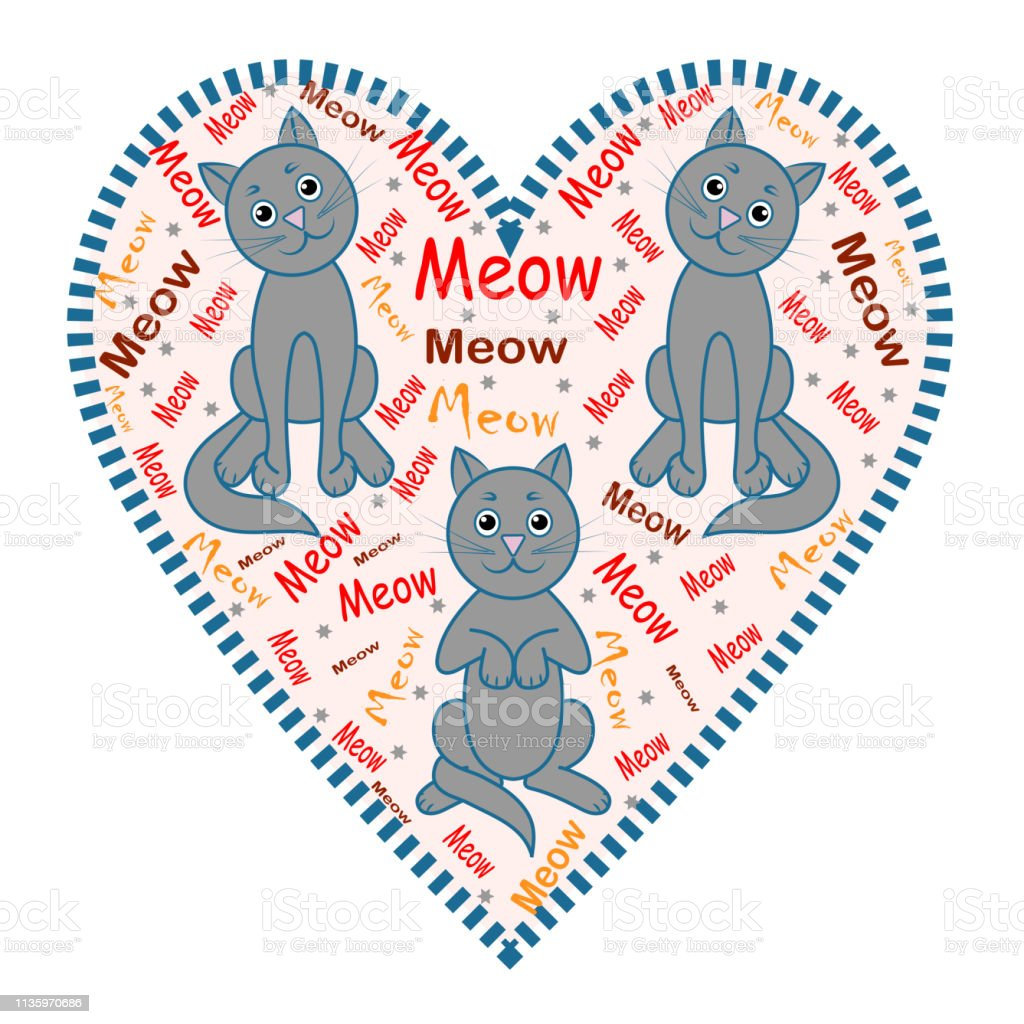 Cats. The image of gray cats, hearts and colorful words \'Meow\'. The...