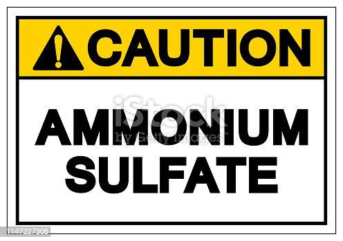Caution Ammonium Sulfate Symbol Sign, Vector Illustration, Isolate On White Background Label. EPS10