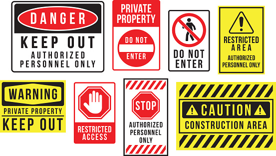 Caution danger and warning signs.