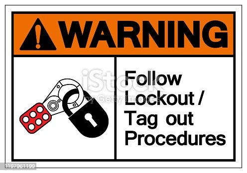 Caution Follow Lockout/Tagout Procedures Symbol Sign ,Vector Illustration, Isolate On White Background Label .EPS10