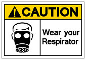Caution Wear Your Respirator Symbol Sign, Vector Illustration, Isolate On White Background Label. EPS10