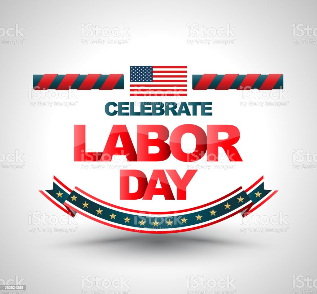 Celebrate labor day banner. vector art illustration
