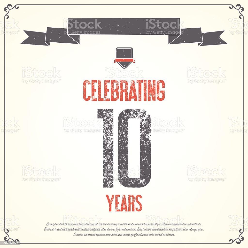'Celebrating 10 years' placard. vector art illustration