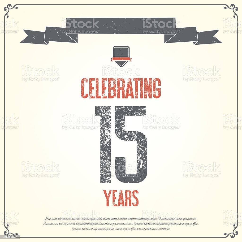 'Celebrating 15 years' placard. vector art illustration