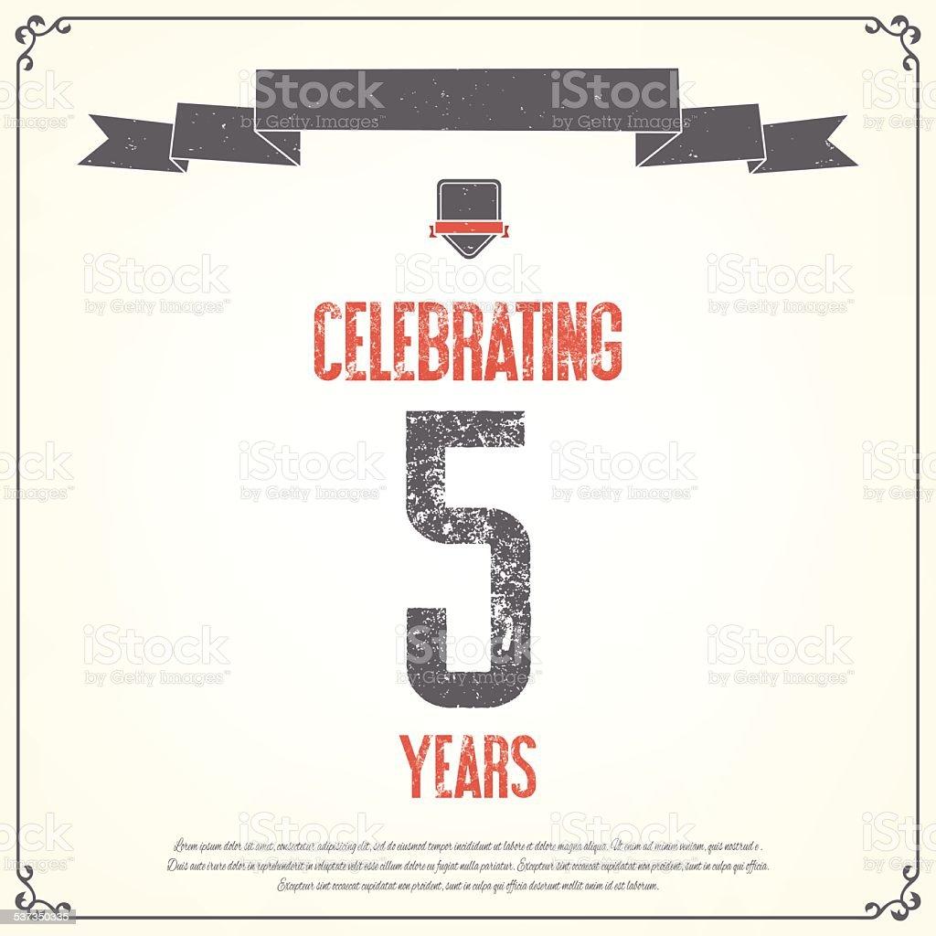 'Celebrating 5 years' placard. vector art illustration