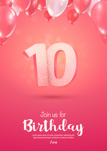 Celebrating of 10 years birthday vector 3d illustration on soft background. Ten years anniversary celebration with balloons poster template
