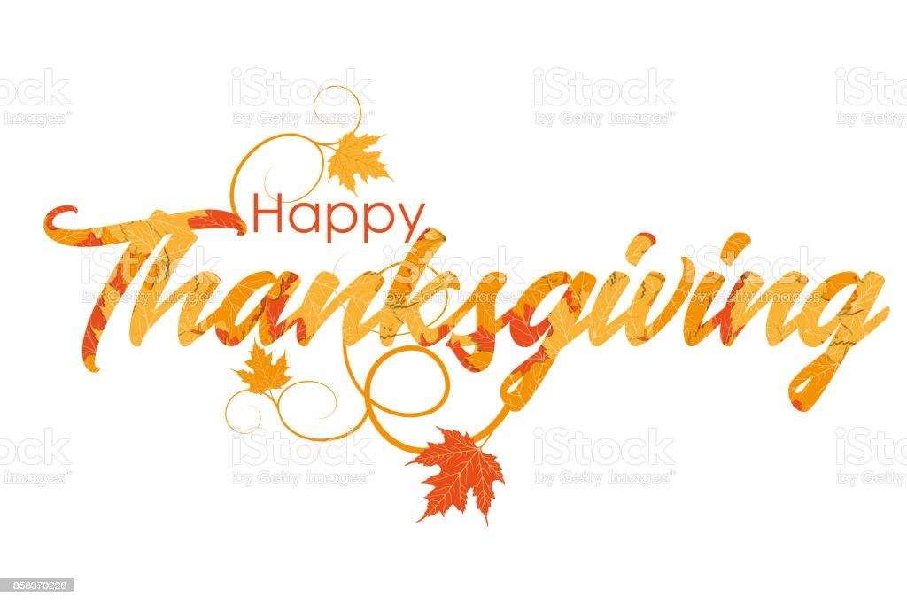 Celebration quote Happy Thanksgiving vector art illustration