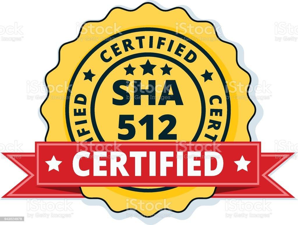 Sha512 Certified Label Illustration Stock Vector Art & More Images