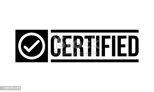 istock certified sticker sign or rubber stamp 1285761423