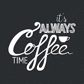 Vector Poster Lettering Coffee. Typographic design