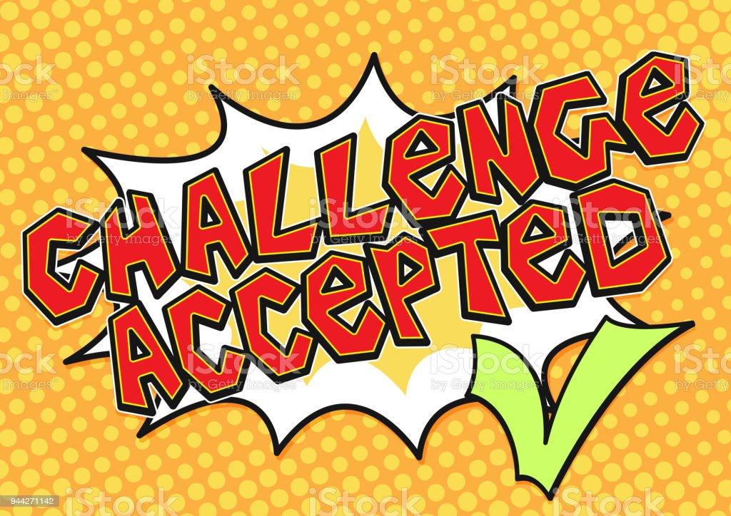 Desafio aceitado palavra bolha com uma marca de verificação verde em estilo de quadrinhos de arte pop, ícone de vetor de conceito de desafio. - ilustração de arte em vetor